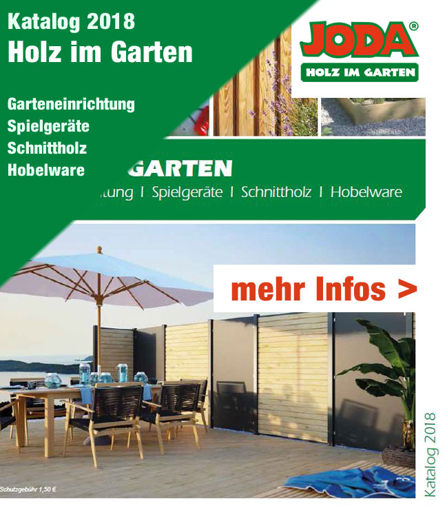 joda holz im garten katalog holz dahlinger. Black Bedroom Furniture Sets. Home Design Ideas